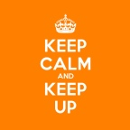 Keep Calm & Keep Up - Orange